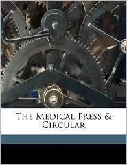 The Medical Press & Circular - Created by The Medical Press & Circular.A Weekly Jo