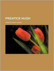 Prentice Hugh - Frances Mary Peard