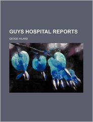 Guys Hospital Reports