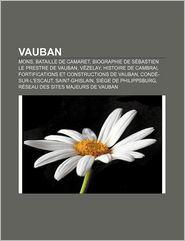 Vauban - Source Wikipedia, Livres Groupe (Editor)