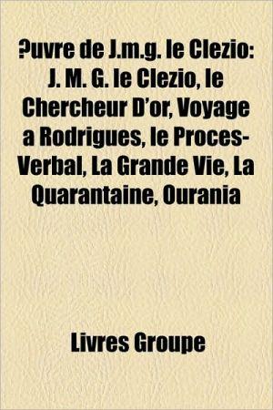 Uvre De J.M.G. Le Cl Zio