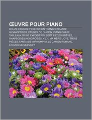 Uvre Pour Piano - Source Wikipedia, Livres Groupe (Editor)