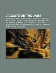 Vicomte De Thouars - Source Wikipedia, Livres Groupe (Editor)