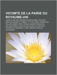 Vicomte De La Pairie Du Royaume-Uni - Source Wikipedia, Livres Groupe (Editor)
