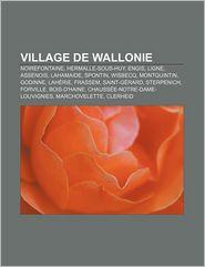 Village De Wallonie - Source Wikipedia, Livres Groupe (Editor)