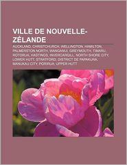 Ville De Nouvelle-Z Lande - Source Wikipedia, Livres Groupe (Editor)
