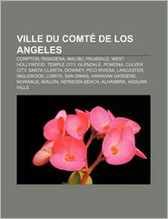 Ville Du Comt De Los Angeles - Source Wikipedia, Livres Groupe (Editor)