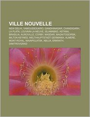 Ville Nouvelle - Source Wikipedia, Livres Groupe (Editor)