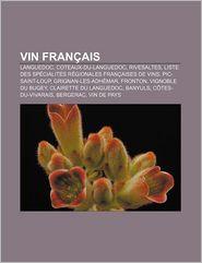 Vin Fran Ais - Source Wikipedia, Livres Groupe (Editor)