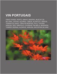 Vin Portugais - Source Wikipedia, Livres Groupe (Editor)