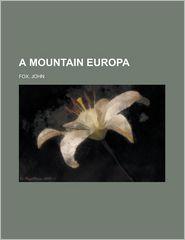 A Mountain Europa - John Fox