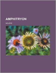 Amphitryon - Moli Re