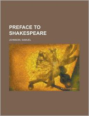 Preface to Shakespeare - Samuel Johnson