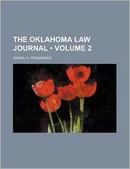 The Oklahoma Law Journal (Volume 2) - Daniel H. Fernandes