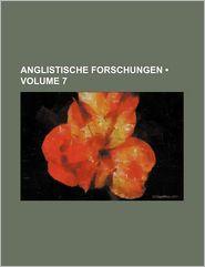 Anglistische Forschungen (Volume 7)