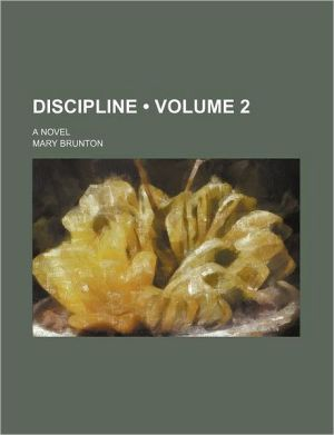 Discipline (Volume 2); A Novel - Mary Brunton