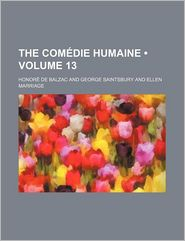 The Com Die Humaine (Volume 13) - Honore de Balzac