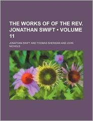 The Works Of Of The Rev. Jonathan Swift (Volume 11) - Jonathan Swift