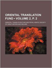 Oriental Translation Fund (Volume 2, P. 2) - Oriental Translation Fund