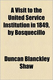 A Visit to the United Service Institution in 1849, by Bosquecillo - Duncan Blanckley Shaw
