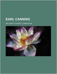 Earl Canning - H.S. Cunningham, Sir Henry Stewart Cunningham