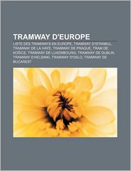 Tramway D'Europe - Source Wikipedia, Livres Groupe (Editor)