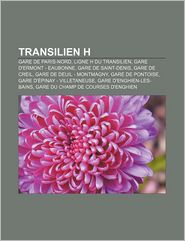 Transilien H - Source Wikipedia, Livres Groupe (Editor)