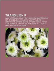 Transilien P - Source Wikipedia, Livres Groupe (Editor)