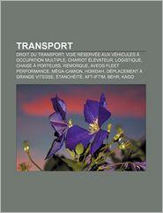 Transport - Source Wikipedia, Livres Groupe (Editor)