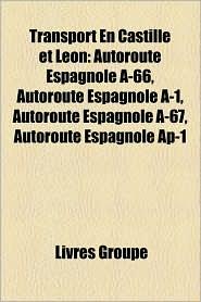 Transport En Castille Et Leon - Livres Groupe (Editor)