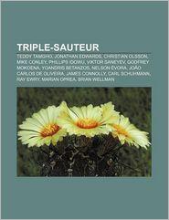 Triple-Sauteur - Source Wikipedia, Livres Groupe (Editor)