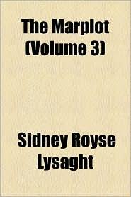 The Marplot (Volume 3) - Sidney Royse Lysaght