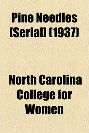Pine Needles [Serial] (1937) - North Carolina College for Women