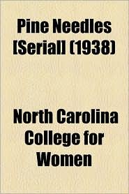 Pine Needles [Serial] (1938) - North Carolina College For Women