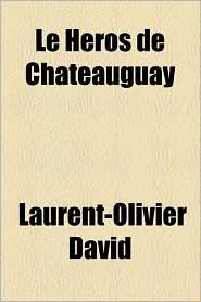 Le H Ros De Ch Teauguay - Laurent Olivier David