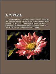 A.C. Pavia - Books Llc