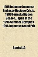 1996 in Japan: Japanese Embassy Hostage Crisis