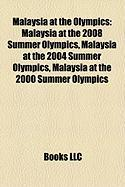 Malaysia at the Olympics: Malaysia at the 2008 Summer Olympics, Malaysia at the 2004 Summer Olympics, Malaysia at the 2000 Summer Olympics