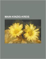 Main-Kinzig-Kreis: Bad Orb, Bad Soden-Salmunster, Biebergemund, Birstein, Brachttal, Bruchkobel, Erlensee, Florsbachtal, Freigericht, Gel