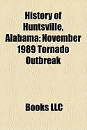History of Huntsville, Alabama: November 1989 Tornado Outbreak