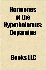 Hormones of the Hypothalamus: Dopamine