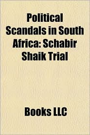 Political Scandals in South Africa: Schabir Shaik Trial