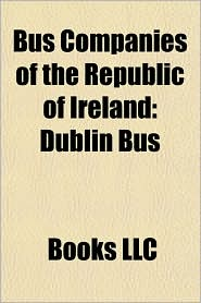Bus Companies of the Republic of Ireland: Dublin Bus