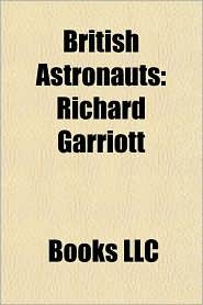 British Astronauts: Richard Garriott