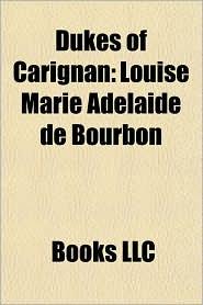 Dukes of Carignan: Louise Marie Ad la de de Bourbon