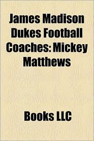 James Madison Dukes Football Coaches: Mickey Matthews