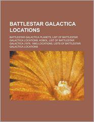 Battlestar Galactica Locations