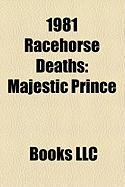 1981 Racehorse Deaths: Majestic Prince