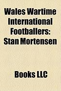 Wales Wartime International Footballers: Stan Mortensen