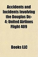 Accidents and Incidents Involving the Douglas DC-4: United Airlines Flight 409
